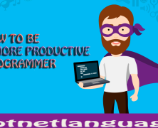 How to be a Productive Programmer